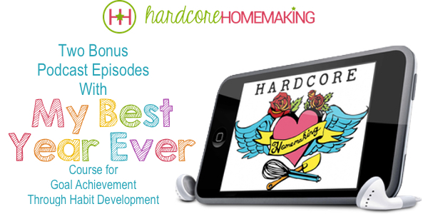 Get two bonus episodes of HHRadio podcast with the My Best Year Ever course on goal achievement through habit development.